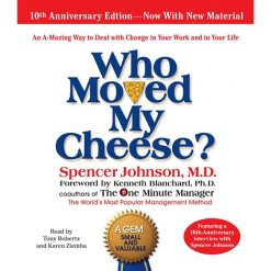 who_moved_my_cheese_spencer_johnson